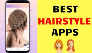 Best Hairstyle Apps