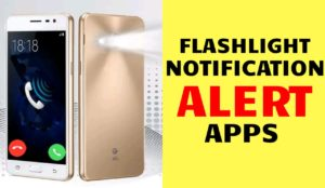 Flashlight Notification Alert Apps