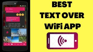 Text Over WiFi App