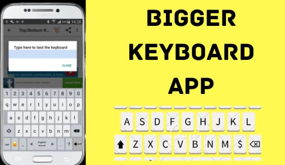 bigger keyboard app