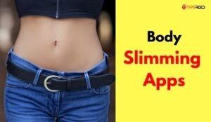 body slimming apps
