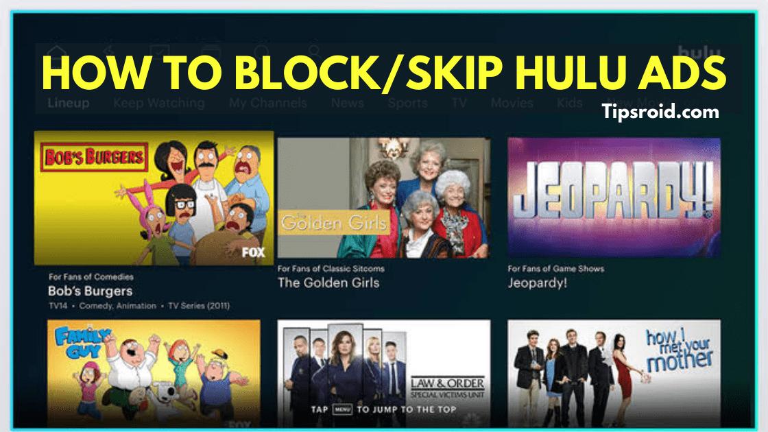 How to skip hulu ads