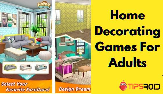 Home Decorating Games For Adults
